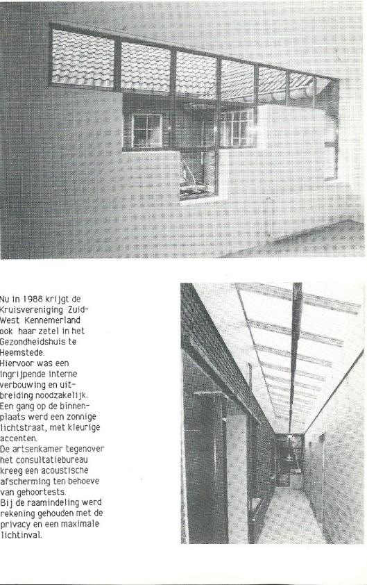 In 1988 was Ben van Tongeren als architect betrokken bij een interne verbouwing in het Gezondheidshuis
