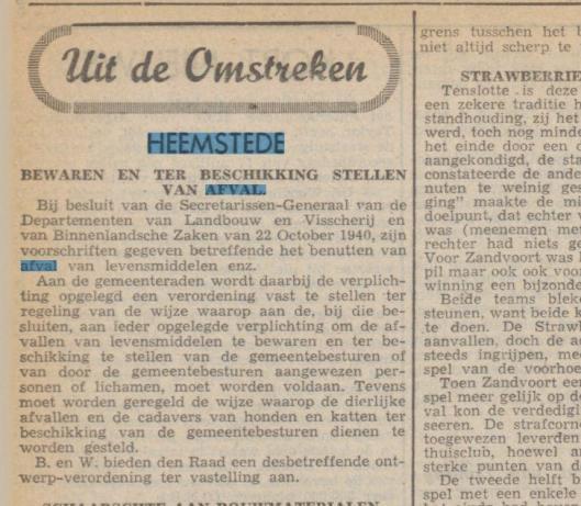 Bij besluit van 22 oktober 1940 moest zelfs afval van levensmiddelen bewaard en ter beschikking gesteld worden [Uit: Haarlems'Dagblad, 18-11-1940]