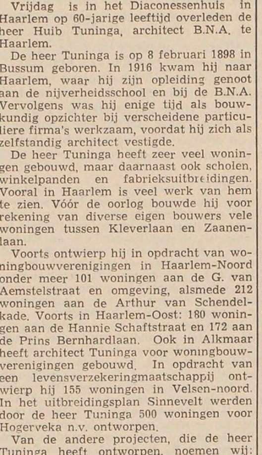Huib Tuninga is 6 december 1958 overleden. Eerste deel van levensbericht uit Haarlems Dagblad 6 december 1958