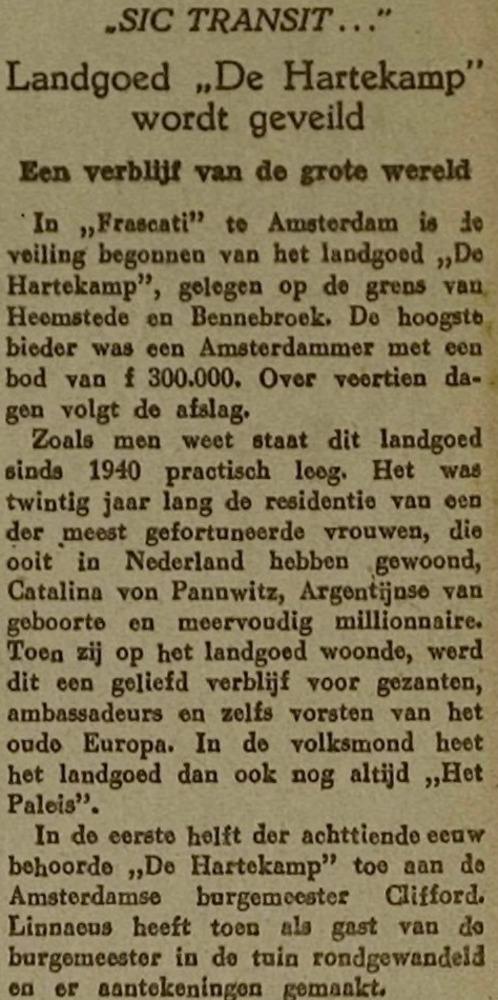 Aankoop in 1952 van de Hartekamp geschiedde door de Broeders Penitent van Boekel, de zestiende verkooptransactie sinds 1662. Op de Hartekamp is vervolgens een inrichting voor zwakzinnige jongens gevestigd.