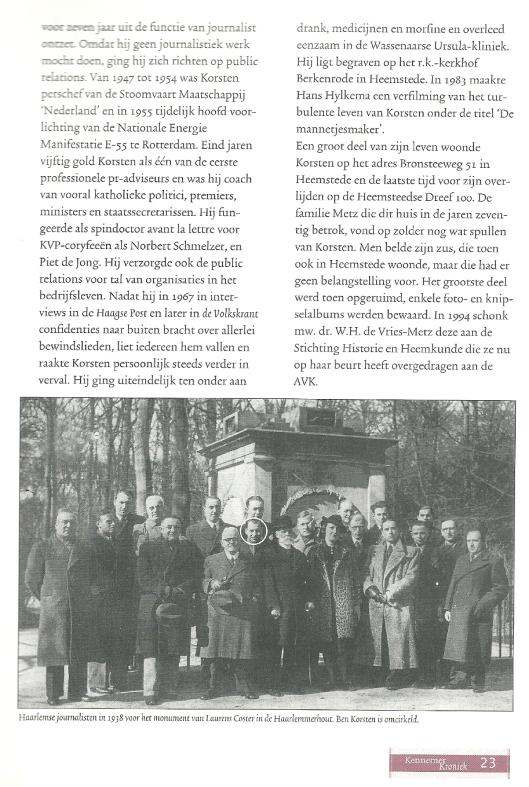 Vervolg. Nadien is de collectie, voornamelijk bestaande uit foto's overgedaan aan het Spaarnestad fotoarchief, tegenwoordig in het Nationaal Archief Den Haag