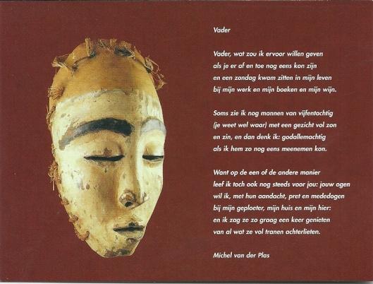 Gedicht 'Vader' van Michel van der Plas. Uit: 'De oevers bekennen kleur'. Als kaart in 1999 uitgegeven door de stichting Plint in Eindhoven