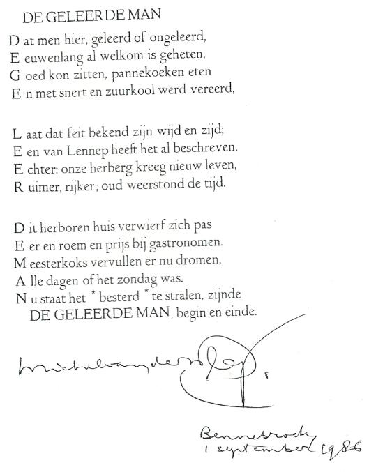 Vers 'De Geleerde Man' in de vorm van een acrostichon door Michel van der Plas, Bennebroek 1 september 1986.