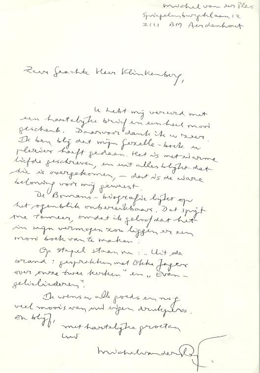 In 1988 schreef Michel van der Plas bovenstaande brief aan margedrukker Niels Klinkenberg uit Apeldoon nadat deze ''t Er viel 'ne keer...' van Guido Gezelle had gedrukt op zijn Pers Aldo