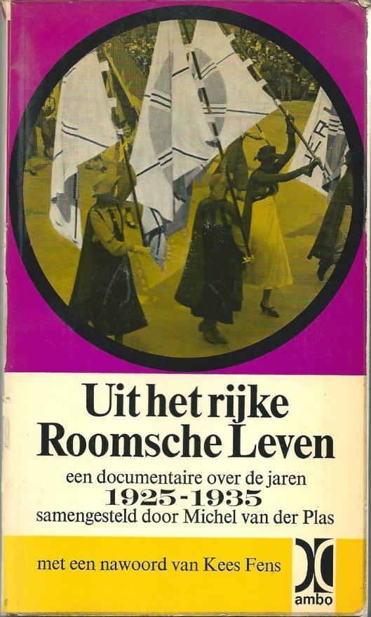 Vooromslag van 'Uit het rijke Roomsche leven', samengesteld door Michel van der Plas (1964)