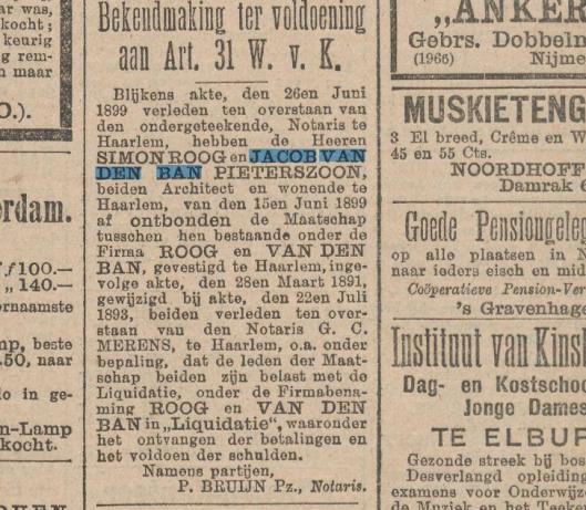 Ontbinding van maatschap Roog en Van den Ban. Uit: Het nieuws van den dag, 29-6-1899.