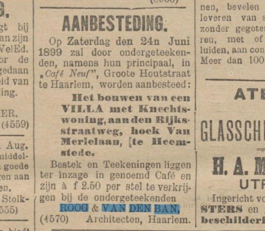 Bouw door Van den Ban en Roog van villa hoek Herenweg/Van Merlenlaan Heemstede. Uit: De Tijd, 17-6-1899.