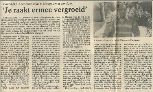 Toen de vorige tuinbaas van Huis te Manpad definitief met pensioen ging gaf hij bovenstaand interview, gepubliceerd in het Haarlems Dagblad van 27 mei 1987. Een gesprek in een totaal andere sfeer als van de butler,