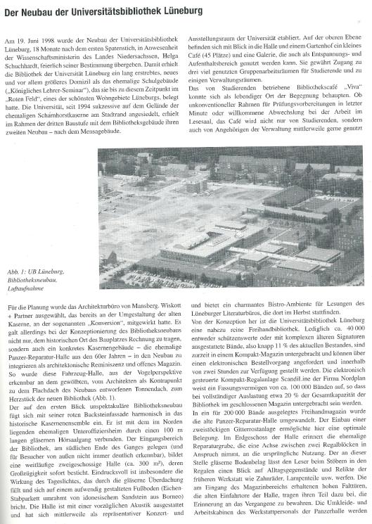 Uit: Bibliothek 27. 2003. Nr.1/2, p.45. Michalowsky, Der Neubau der Universitätsbibliothek Lüneburg