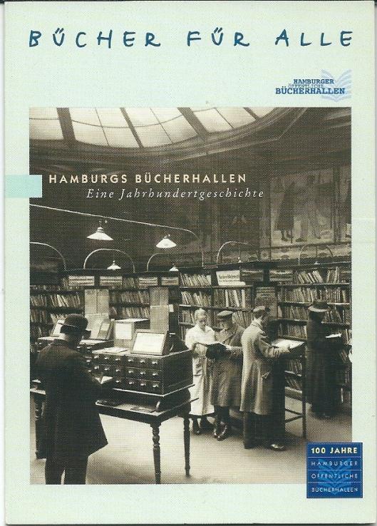 Promotiekaart van 100 jaar 'Hamburgs Bücherhallen' 1899-1999