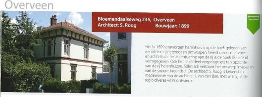 Bloemendaalseweg 235, in 1899 ontworpen door S.Roog. Gemeentelijk monument. Uit: 'De monumenten van de gemeente Bloemendaal'.