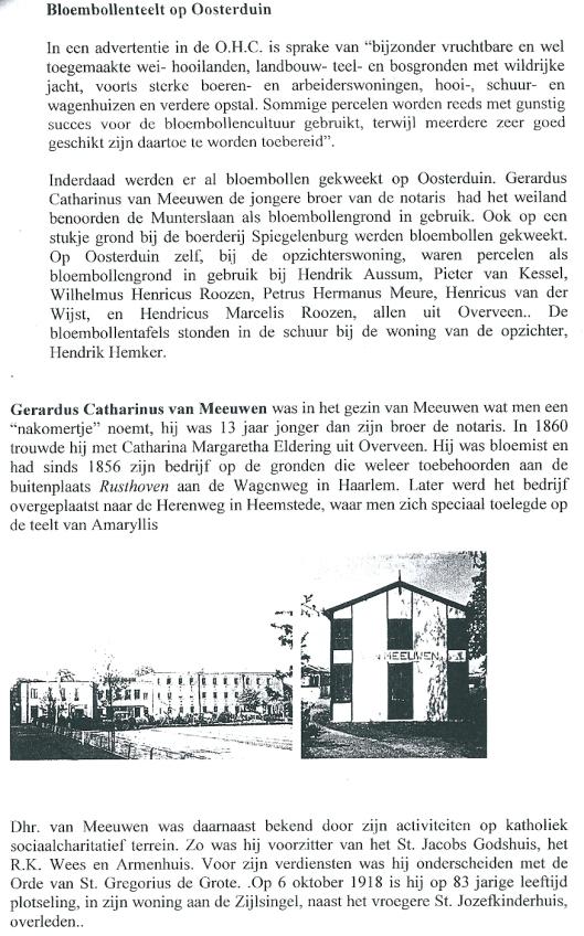 Over de naamgever Gerardus Catharinus van Meeuwen. Uit: Oosterduin, eigenaars, bewoners 1688 tot heden. Door J.W.G.van Doorn, november 2002.