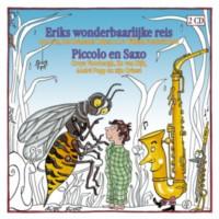 """De Nederlandse componist Willem Frederik Bon (1940-1983) vervaardigde op basis van Bomans 'Erik  in 1979 een opera voor de jeugd: 'Erik's wonderbaarlijke reis'.   Met 'Piccolo en Saxo"""" van André Popp op muziek uitgebracht door Philips [Erik verteld door Luc Lutz, muzikaal begeleid door het Brabants Orkest]"""