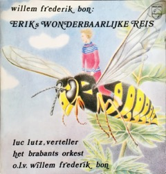 Willem Frederik Bon: Erik's wonderbaarlijke reis. Hoorspel, 1979. Vooromslag hoed ontworpen door Saskia Bon. (Met dank aan Fred Berendse)