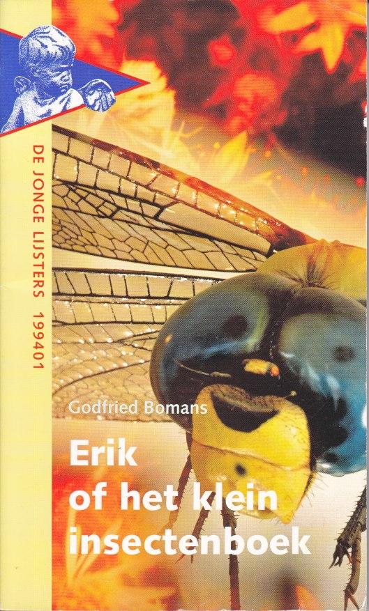 Godfried Bomans: Erik of het klein insectenboek (De Jonge Lijsters serie, 1994)