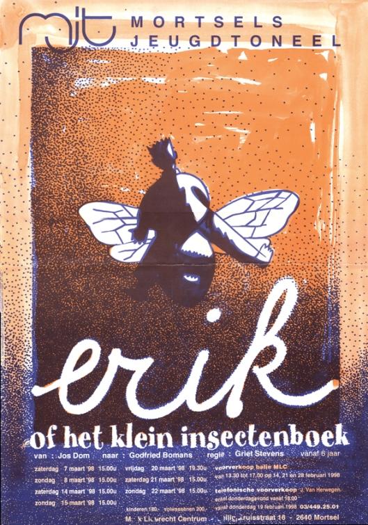In 1998 voerde het Mortsels Jeugdtoneel in Vlaanderen een bewerking van Erik op