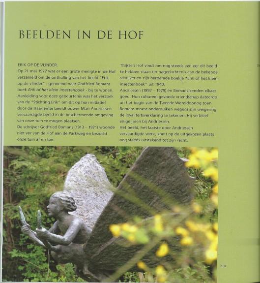 Uit: Thijsse's Hof; natuurtuin van Kennemerland, door Willem Holthuizen en Ekke Wolters. Bekking & Blitz uitgevers, 2015. ISBN 978 906109 4883.