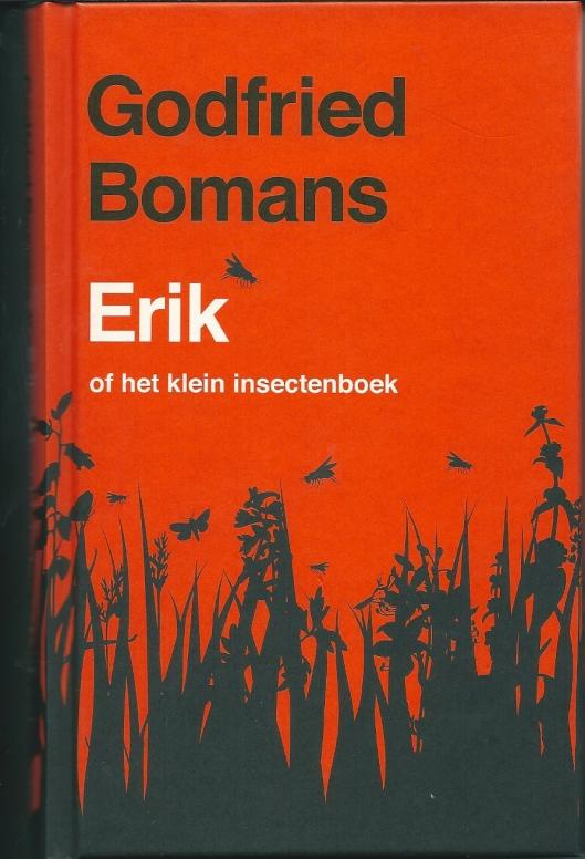 Luxe editie (59ste druk) van Erik verschenen ter gelegenheid van de actie Nederland Leest, 1 november - 30 november 2013.