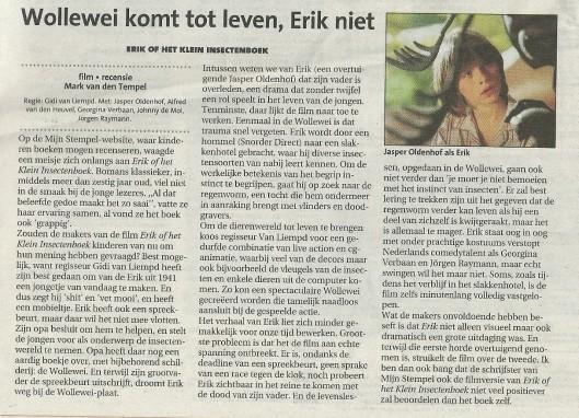 Recensie va film Erik of het klein insectenboek, geregisseerd door Gidi van Liempd ((Haarlems Dagblad, 9 december 2004)