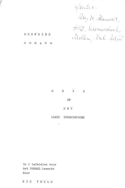Voorzijde van 'Erik of het klein insectenboek' in 1969 voor het toneel bewerkt door Vlaming Nic Verloo [toneelbewerking Bernard Huybers; tv bewerking Mark Liebrecht] afkomstig uit de nalatenschap van Godfried Bomans [in Bomans-collectie aanwezig in het Noord-Hollands Archief].