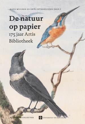 Vooromslag van 'De natuur op papier; 175 jaar Artis Bibliotheek'.