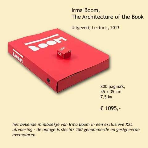 Exclusief boek over de vormgeving door Irma Boom