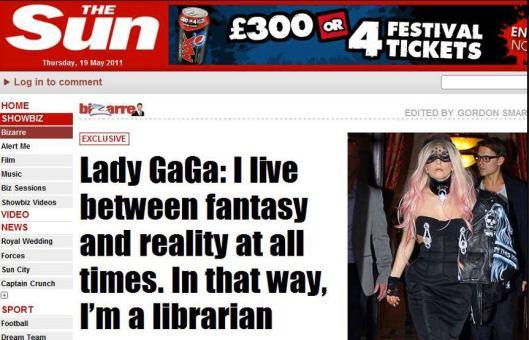 Lady Gaga. Uit: The Sun, 19 May 2011