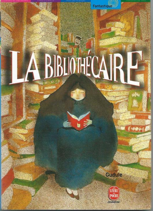 Gudule, La bibliothecaire. Hachette Libre, 1995, 2001.