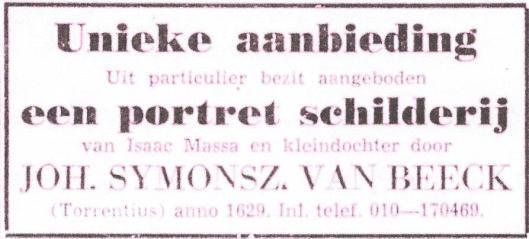 In een advertentie in De Telegraaf van 5 juli 1961 werd een schilderij van Torrentius aangeboden met een portret van de Haarlemse koopman Isaac Massa, een bekende van Torrentius en circa 1622 geschilderd door Frans Hals.