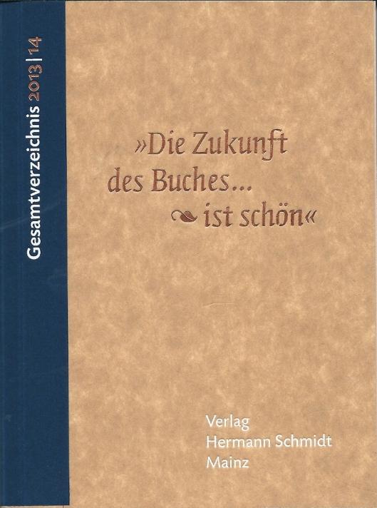 Gesamtverzeichnis = tevens jubileimuitgave van Verlag Hermann Schmidt uit boekenstad Mainz