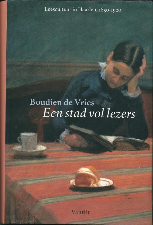 Voorzijde stofomslag van het bekroonde boek over Leescultuur in Haarlem 1850-1920 door Boudien de Vries