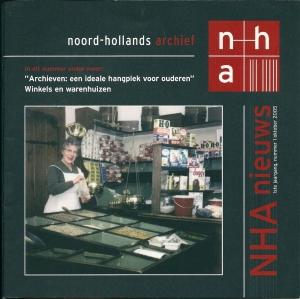 Oktober 2005 publiceerde het Noord-Hollands Archief een nieuw blad met een nieuwe titel: 'NHA nieuws' ., nummer 1. Nummer 17 verscheen april 2013.