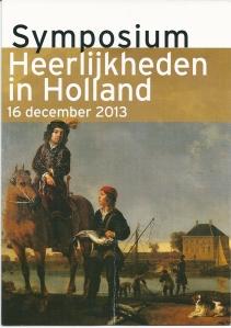 Voorzijde programma Symposium Heerlijkheden Holland 16 december 2013 in het publiekscentrum van het Noord-Hollands Archief te Haarlem. Afbeelding: aanbieding van een zalm aan Pieter de Rovere (1602-1652), ambachtsheer van Hardinxveld. Aelbert Cuyp, circa 1650. Mauritshuis Den Haag