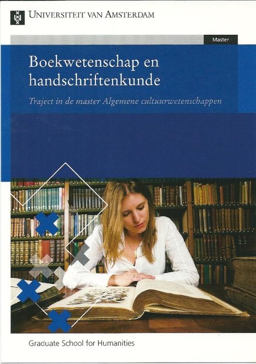 Boekwetenschap en handschriftenkunde; eenjarige reguliere master studie Universiteit van Amsterdam