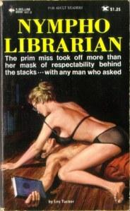 Les Tucker: Nympho librarian.