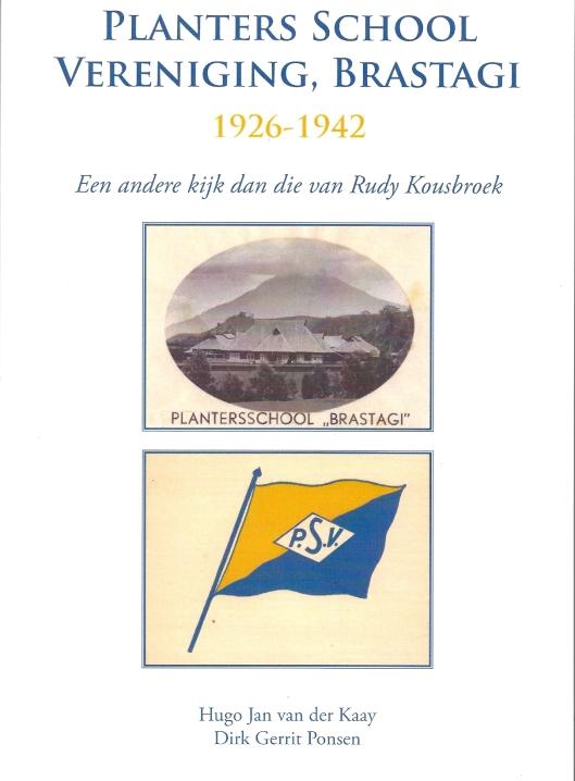 Voorzijde van nieuwe boek: Planters School Vereniging, Brastagi 1926-1942.