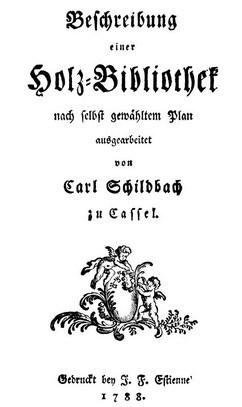 Titelblad van het boek 'Beschreibung der Holz-Bibliothek' door Carl Schildbach, 1788.