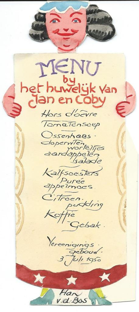 Voor het huwelijksdiner van Han en Coby v.d. Bos in het Vereenigingsgebouw op 3 juli 1950 vervaardigde Jan Wiegman deze menukaart