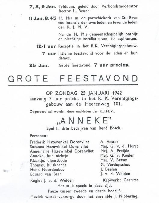 Programma vierde lustrumviering van de Kath. Jonge Middenstands Vereniging St. Gerardus Majella op 4 januari 1942 in het Verenigingsgebouw met een opvoering van de comedie 'Anneke' van René Bosch door oud-leden van de K.J.M.V. , onder regie van J.van der Weiden.