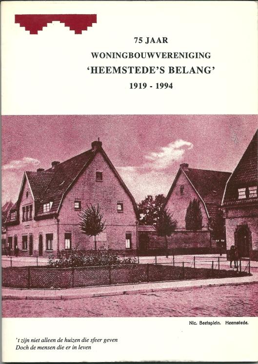 Voorzijde van in 1994 uitgegeven boek '75 jaar woningbouwvereniging Heemstede'Belang 1919-1994' door Hans Krol en Vic Klep