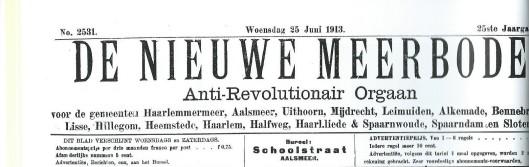 Kop van 'De Nieuwe Meerbode' van 25 juni 1913, gevestigd in de Schoolstraat Aalsmeer en met een nog ruime verspreiding in Amstelland en Kennemerland en zelfs in Lisse.