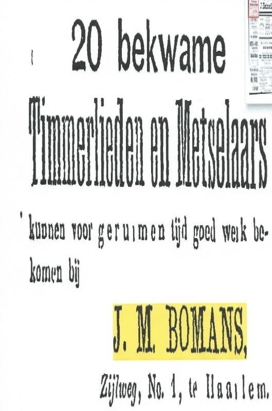 Eenmaal verhuisd vanuit de Boterstraat in Schiedam naar Haarlem, Zijlweg 1, vroeg J.M.Bomans onmiddellijk 20 bekwame bouwvakkes (Advertentie uit de Schiedamsche Courant van 19-9-1981)