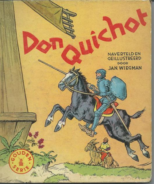 Don Quichot, naverteld en geïllustreerd door Jan Wiegman