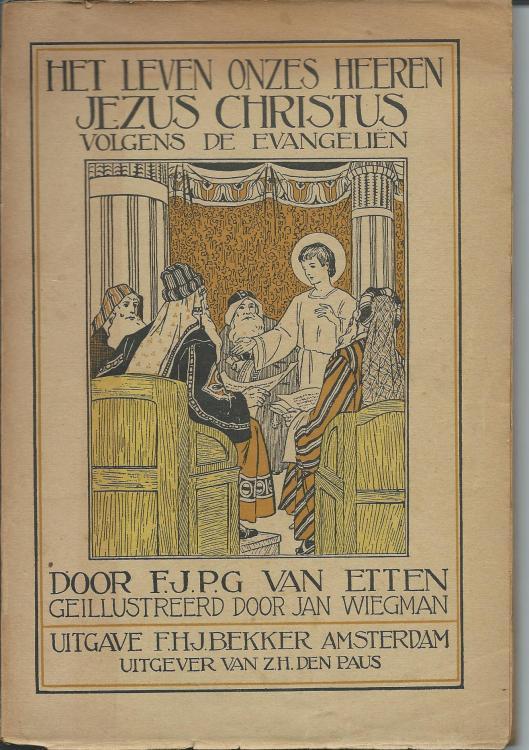 Jan Wiegman, ill. bij 'Het leven onzes Heeren Jezus Christus; door F.J.P.G.van Etten
