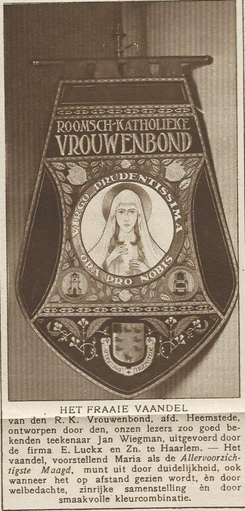 Het door Jan Wiegman ontworpen vaandel voor de r.k.Vrouwenbond, afdeling Heemstede. Uit: Katholieke Illustratie, 1921