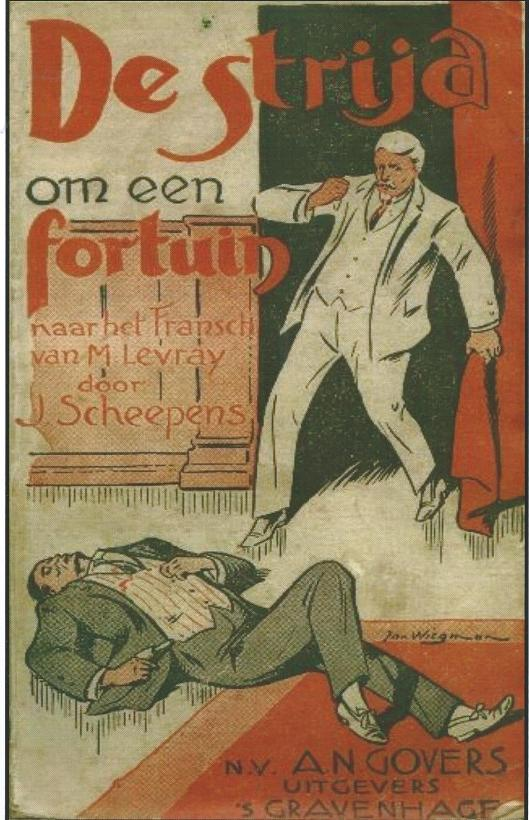 J. Scheepens (M.Levray) De strijd on het fortuin. 1924. Illustratie door Jan Wiegman.