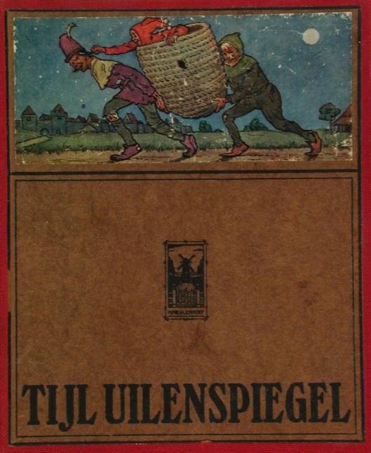 Tijl Uilenspiegel door Ch. de Coster met ill. van Jan Wiegman, 1916