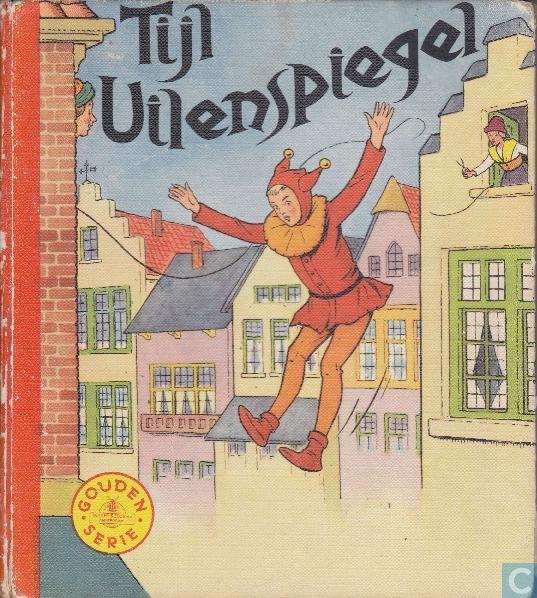 Heruitgave van Tijl Uilenspiegel met illustratie van Jan Wiegman, in de gouden serie van uitgeverij Mulder