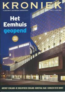 Vooromslag van het juni 2014 nummer van 'Kroniek', tijdschrift Historisch Amstersfoort, waarin veel aandacht voor het Eemhuis en dat via het archief Eemland werd ontvangen.