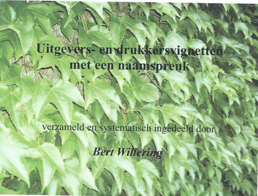 Illustratie omslag boekuitgave van Bert Willering door Wingerd, foto F.P.Dijk - Zwolle (augustus 2013).